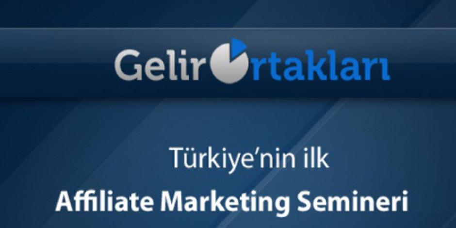 GelirOrtakları, Türkiye'nin İlk Affiliate Marketing Seminerini Gerçekleştirdi
