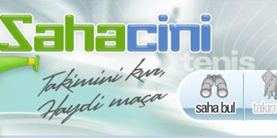 Sahacini.com ile Halı Sahalar İnternete Taşınıyor