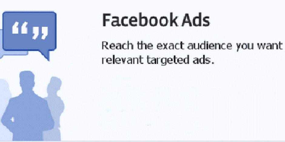 Facebook Reklamlarını Her Yerde Görmeye Hazır Mısınız?