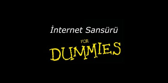 İnternet Sansürü For Dummies
