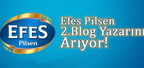 Efes, Blog Yazarını Arıyor