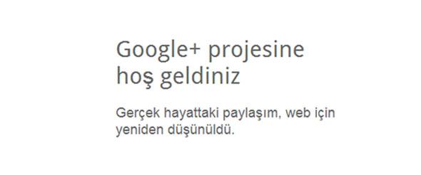 Olarak sunulabilecek sosyal ağ projesi nihayet hayata geçti google