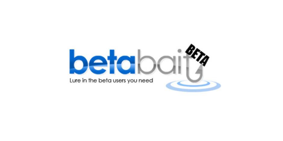 Girişimcilerin İşini Kolaylaştıracak Yeni Bir Servis: BetaBait