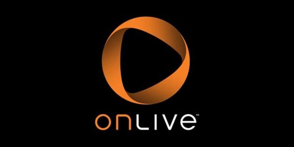 Bulut Oyun Servisi OnLive'ın Android ve iOS Uygulamaları Çıktı