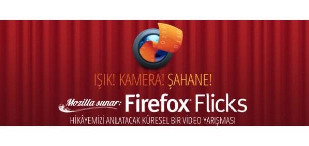 Testimonial Nasıl Yapılmaz: Firefox Flicks Video Yarışması