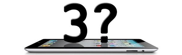 iPad 3 7 Mart'ta Duyurulacak