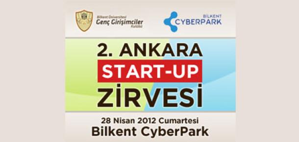 2. Ankara Start-Up Zirvesi 28 Nisan'da Girişimcileri ve Yatırımcıları Bir Araya Getiriyor