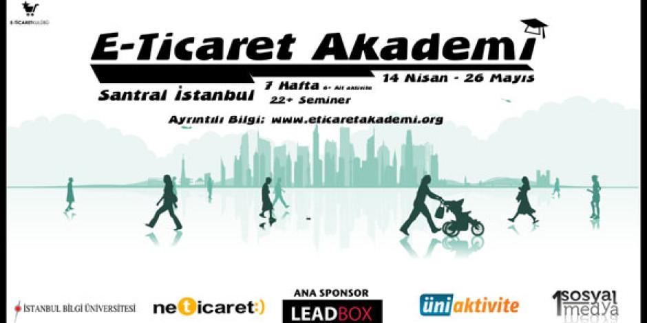 E-ticaret Akademi 14 Nisan'da Başlıyor
