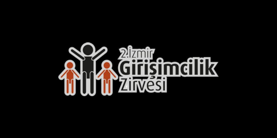 2. İzmir Girişimcilik Zirvesi 10 Mart'ta