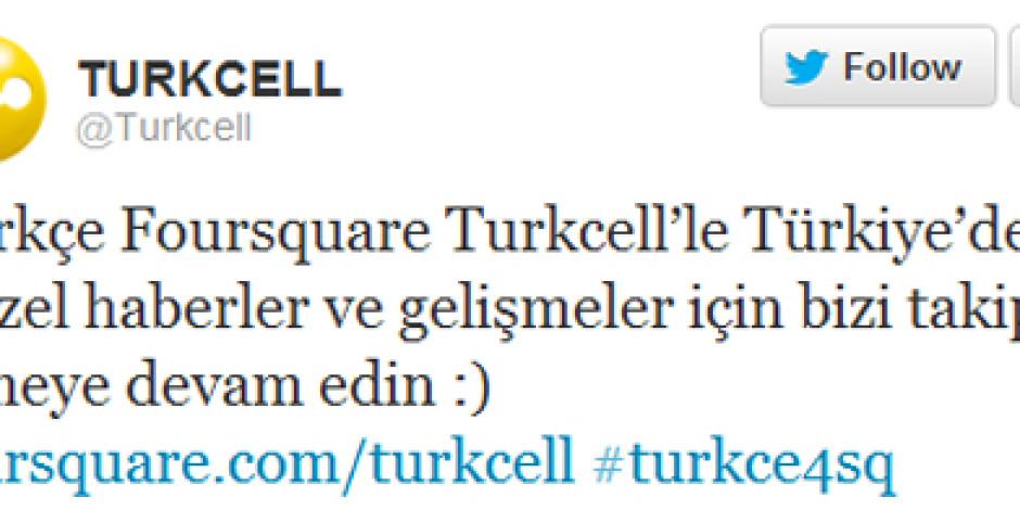 Turkcell, Foursquare'de Rozet Sahibi Olan İlk Türk Şirketi Oldu