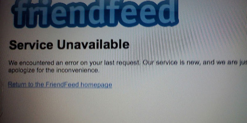 FriendFeed Bir Gün Kapalı Kaldı, Kimsenin Ruhu Duymadı
