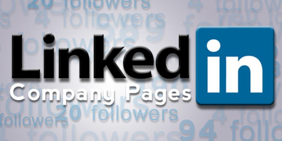 Linkedin Şirket Sayfalarını Güncelledi