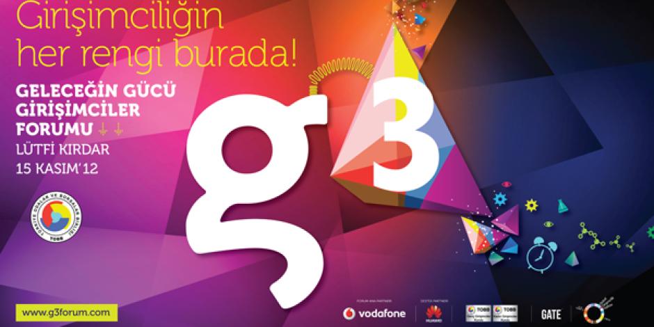 g3 Girişimcilik Forumu, Girişim Dünyasını Bir Araya Getiriyor
