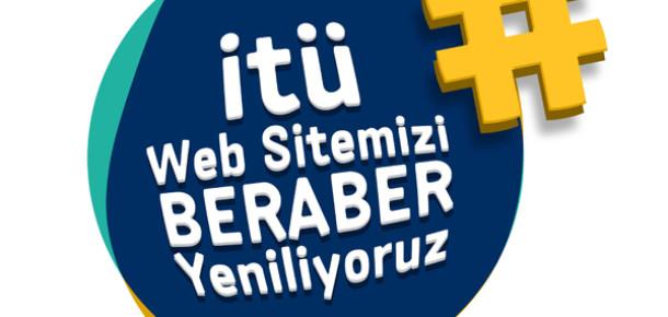 İTÜ Web Sitesini Öğrencileri ile Birlikte Tasarlıyor