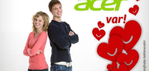 Acer'dan Sevgilisi Olmayanlara Özel Sevgililer Günü Kampanyası