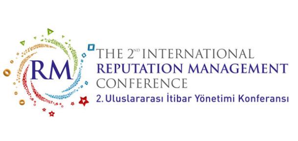 Uluslararası İtibar Yönetimi Konferansı İkinci Kez İstanbul'da Düzenlenecek