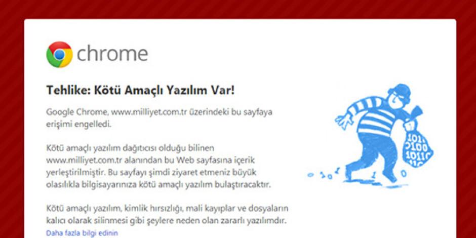 Google Chrome Milliyet'e Erişimi Engelledi [Son Dakika]