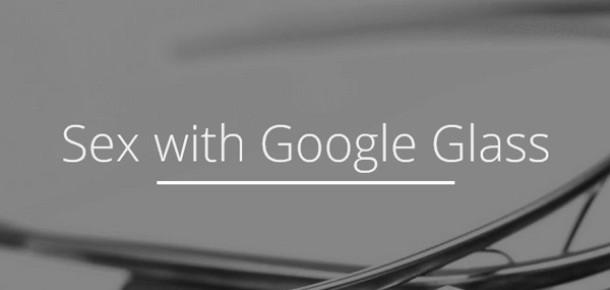 Google Glass İçin Erotizme Yeni Perspektif Kazandıracak Uygulama