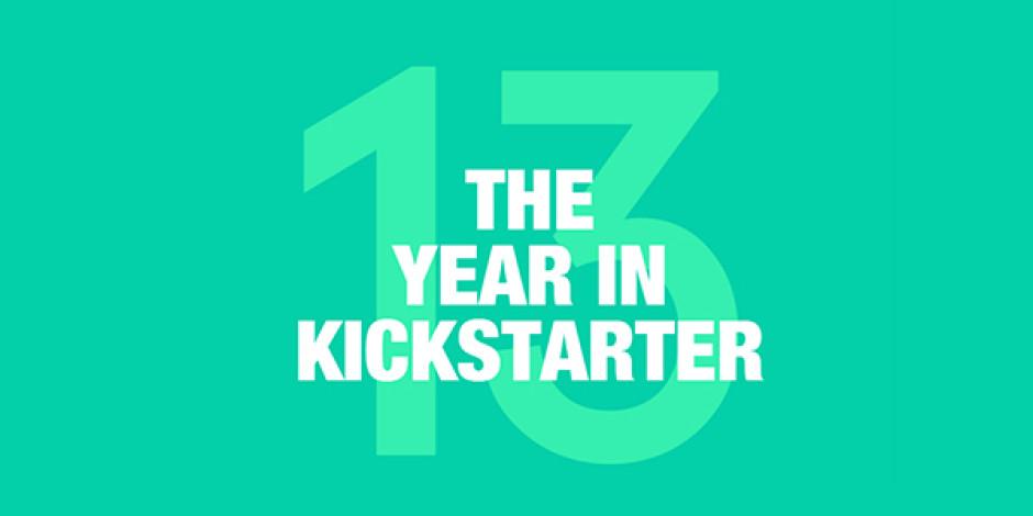 Kickstarter 2013 Rakamları: 20 Bin Proje, 480 Milyon Dolar Destek