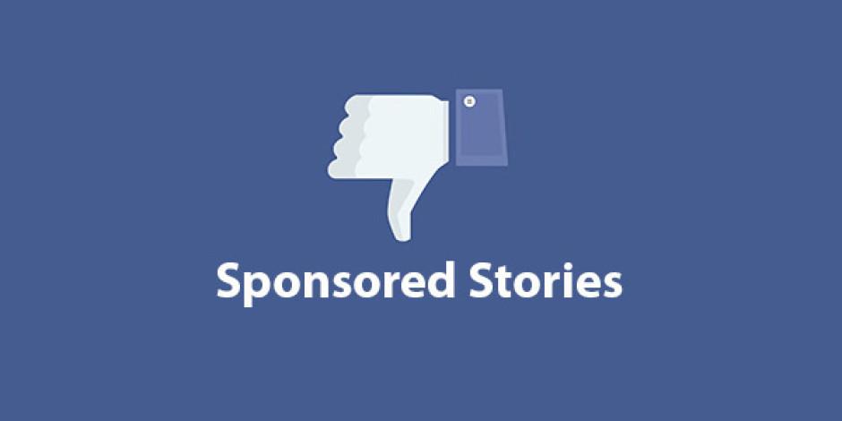 Facebook, Sponsored Stories'i Nisan Ayında Emekliye Ayırıyor