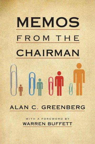 memos-from-the-chairman-by-alan-greenberg