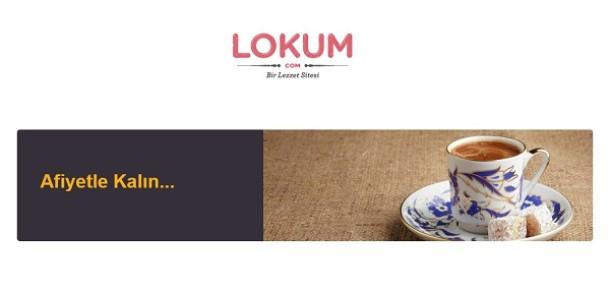 YemekSepeti.com'un Anadolu lezzetlerini sunduğu Lokum.com kapandı