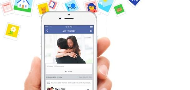 Facebook'tan geçmişe yolculuk yaptıran yeni özellik: On This Day