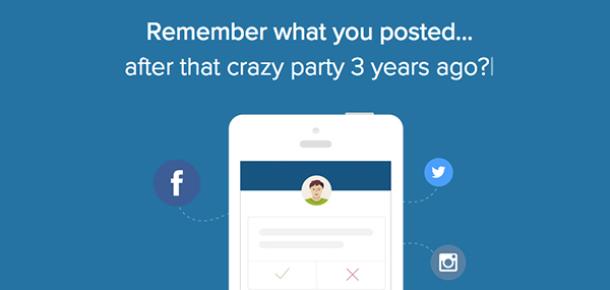 Sosyal ağlardaki utanç verici paylaşımlarınızdan kurtulun