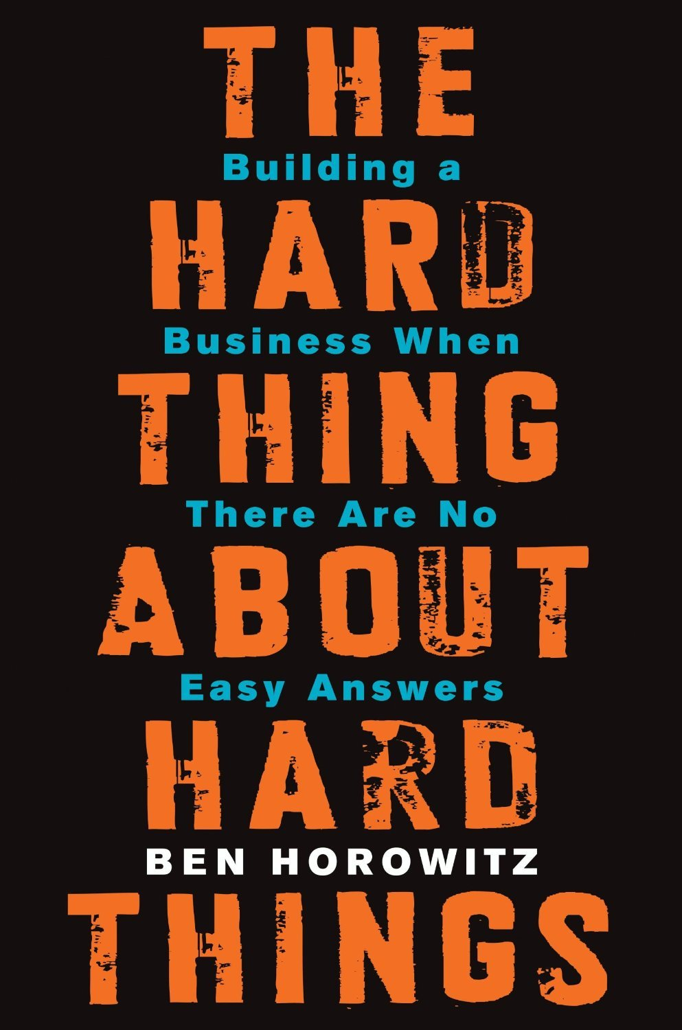 ben-horowitz-the-hard-thing-about-hard-things