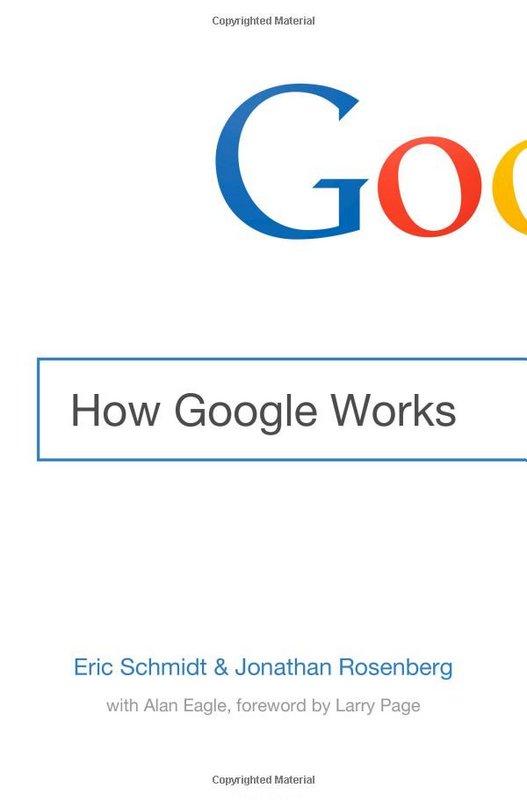 eric-schmidt-and-jonathan-rosenberg-how-google-works