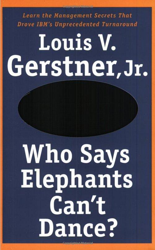lou-gerstner-who-says-elephants-cant-dance
