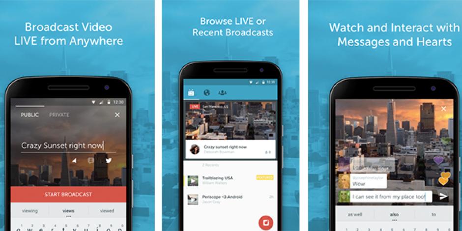 Periscope artık Android'de!