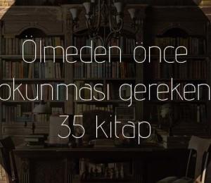 Ölmeden önce okunması gereken 35 kitap
