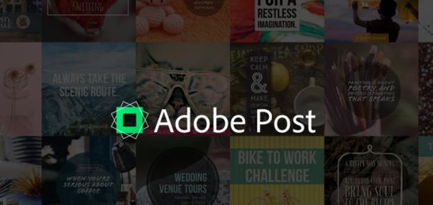 Profesyonel grafikler hazırlamak için ihtiyacınız olan ücretsiz uygulama: Adobe Post