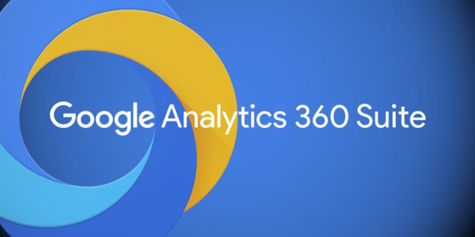 Kurumsal şirketler için Google Analytics 360 Suite ile gelen yenilikler