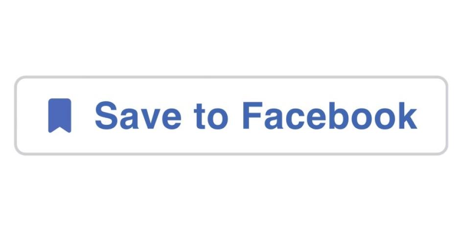 """Facebook'un """"Kaydet"""" butonu tüm interneti kapsayacak hale geliyor"""