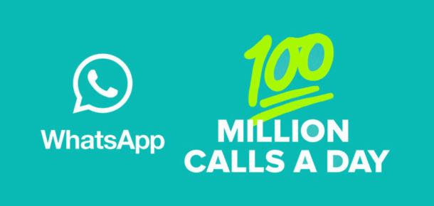 WhatsApp'tan her gün 100 milyon arama yapılıyor