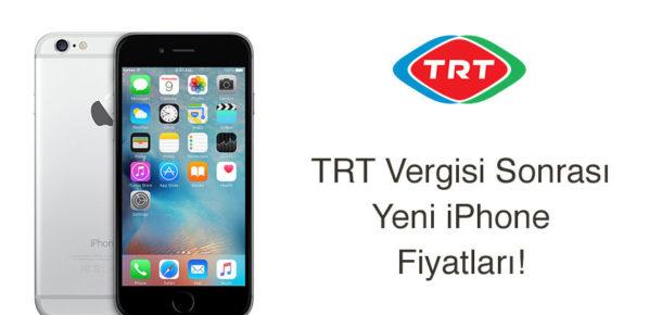 TRT bandrol vergisi sonrası yeni iPhone fiyatları