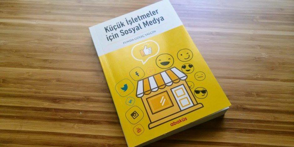 Küçük işletmeler için sosyal medya kullanımını kolaylaştıran kitap