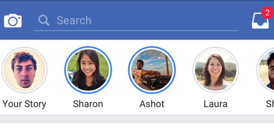 Facebook stories daha fazla ülkede aktifleştiriliyor